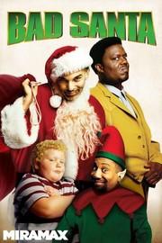 bad santa 2003 78 - Best Christmas Comedies