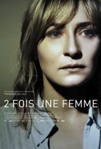 2 Fois Une Femme (Twice a Woman)