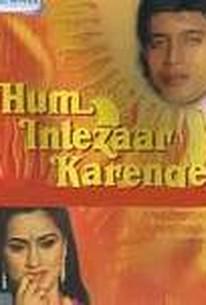 Hum Intezar Karenge
