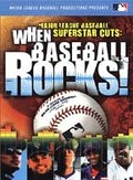 Major League Baseball Superstar Cuts: When Baseball Rocks