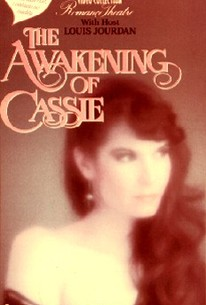 The Awakening of Cassie