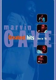 Marvin Gaye: Greatest Hits Live in '76