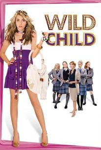 Wild Child (2008) - Rotten Tomatoes