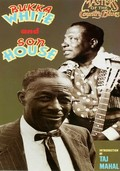 Son House and Bukka White: Masters of the Country Blues