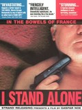 Seul Contre Tous (I Stand Alone) (One Against All)
