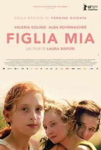 Daughter of Mine (Figlia mia)