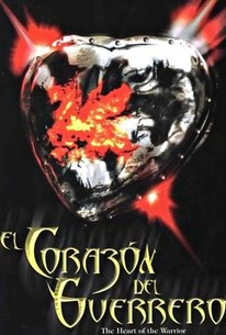 El Corazon del guerrero (Heart of the Warrior)