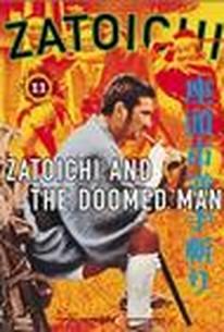 Zatoichi and the Doomed Man