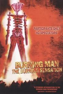 Burning Man: The Burning Sensation