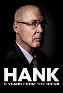Hank: Five Years From the Brink