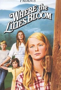 Where The Lilies Bloom 1974 Rotten Tomatoes