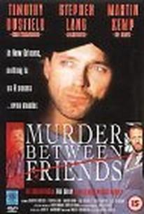 Murder Between Friends