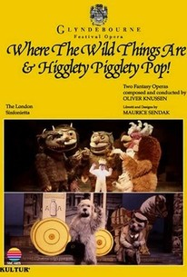 Where the Wild Things Are and Higglety Pigglety Pop!