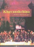 Modest Moussorgsky - Khovanshchina