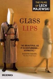 Glass Lips