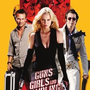 Guns, Girls and Gambling (2012) - Rotten Tomatoes