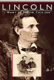 Lincoln: I Want to Finish This Job, 1864