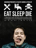 Eat Sleep Die