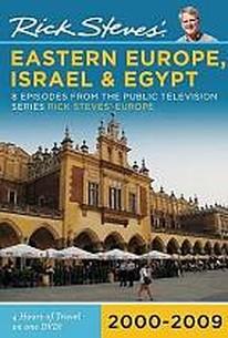 Rick Steves' Eastern Europe, Israel, And Egypt 2000-2009