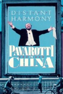Distant Harmony: Pavarotti in China