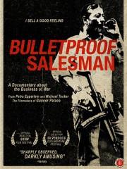 Bulletproof Salesman