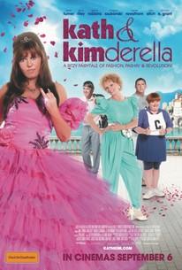 Kath & Kimderella