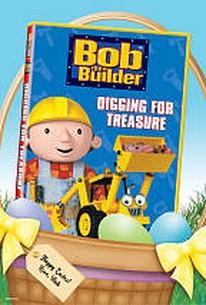 Bob the Builder - Digging for Treasure