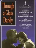 S�som i en Spegel (Through A Glass Darkly)