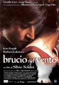 Brucio nel vento (Burning in the Wind)