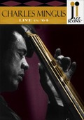 Jazz Icons: Charles Mingus: Live in '64