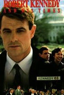 Robert Kennedy and His Times