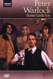 Peter Warlock: Some Little Joy - A Film by Tony Britten