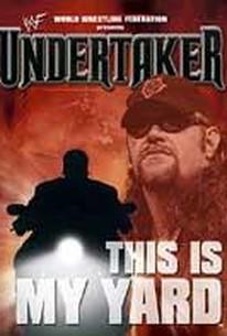 WWF - Undertaker: This is My Yard