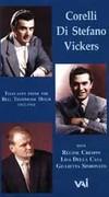 Corelli - Di Stefano - Vickers: Bell Telephone Hour Telecasts 1962-1964