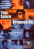 This Space Between Us