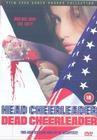 Head Cheerleader, Dead Cheerleader