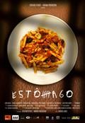 Est�mago, (Estomago: A Gastronomic Story)
