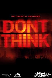 Chemical Brothers: Don't Think