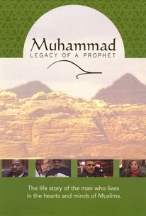 Muhammad: Legacy of a Prophet