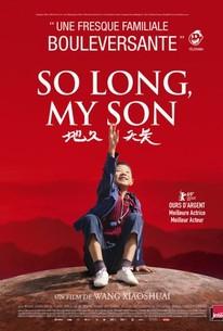 So Long, My Son (Di jiu tian chang)