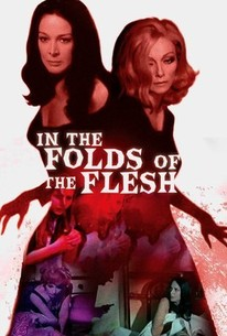 In the Folds of the Flesh