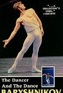 Baryshnikov - The Dancer and the Dance