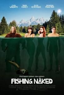 Fishing Naked (2015) - Rotten Tomatoes