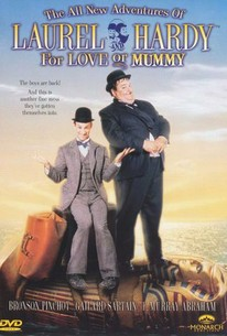 All New Adventures of Laurel & Hardy: For Love or Mummy