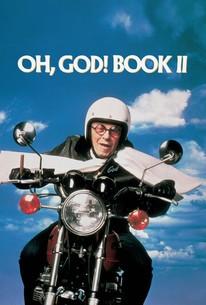 Oh, God! Book II