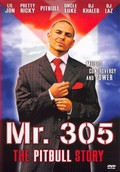 Mr. 305: The Pitbull Story