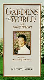 Gardens of the World With Audrey Hepburn: Country Gardens