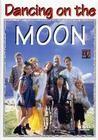 Dancing on the Moon (Viens danser... sur la lune)