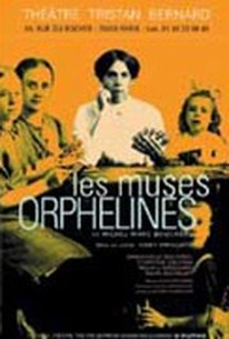 Les Muses orphelines (The Orphan Muses)