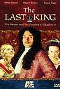 Last King: The Power And Passion Of Charles Ii, The